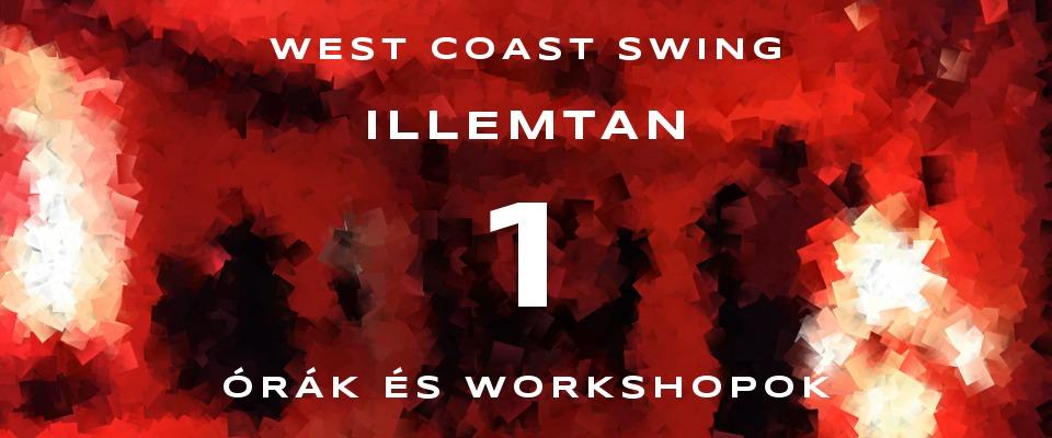 West coast swing illemtan a Freeswing órákon, workshopokon és egyéb wcs rendezvényeken