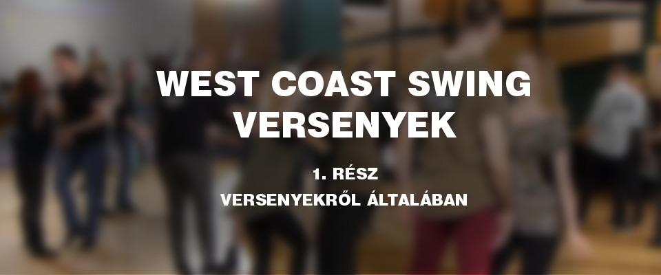 West coast swing versenyek főcím egy elmosódott háttér előtt