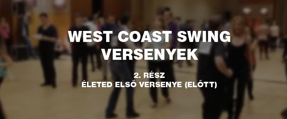 Minden, amit tudnod kell a west coast swing versenyekről